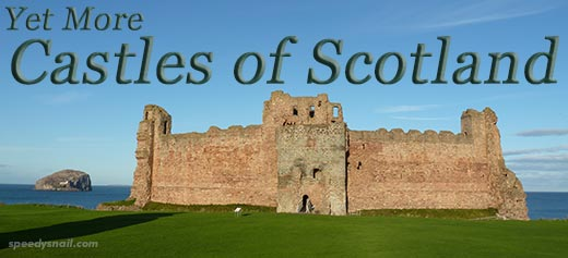 Yet More Castles of Scotland